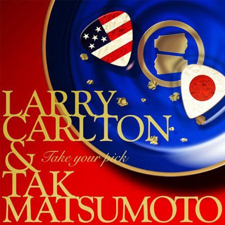 Larry Carlton TAKE YOUR PICK