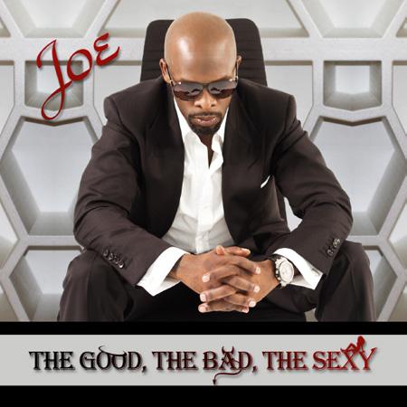 joe  The Good, The Bad, The Sexy