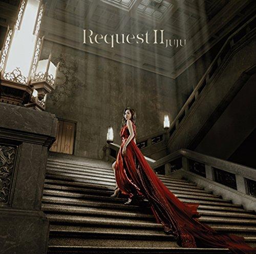 12月3日発売  JUJU RequestⅡ